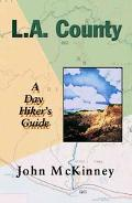L.a. County A Day Hiker's Guide