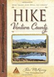 HIKE Ventura County: Best Day Hikes around Ventura, Ojai and the Simi Hills
