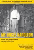 My Uncle Napoleon A Comic Novel