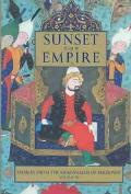 Sunset of Empire Stories from the Shahnameh of Ferdowsi