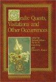 Grails: Quests, Visitations and Other Occurrences/Limited Signed Edition