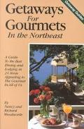 Getaways for Gourmets in the Northeast