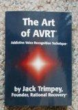 The Art of AVRT (Addictive Voice Recognition Technique)