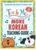 Teach Me... More Korean Teaching Guide