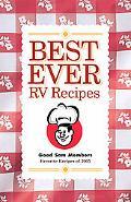 Best Ever RV Recipes Good Sam Members Favorite Recipes