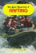 The Basic Essentials of Rafting - Jib Ellison - Paperback