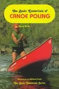 Basic Essentials of Canoe Poling - Harry Rock - Paperback
