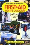 The Basic Essentials of First Aid for the Outdoors