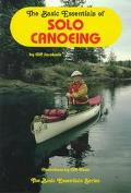 The Basic Essentials of Solo Canoeing