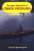 Basic Essentials of Canoe Paddling - Harry N. Roberts - Paperback