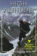 High Altitude: Illness and Wellness - Charles S. Houston - Paperback