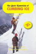 Basic Essentials of Climbing Ice