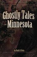 Ghostly Tales of Minnesota