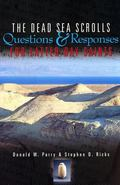 Dead Sea Scrolls Questions and Responses for Latter-Day Saints