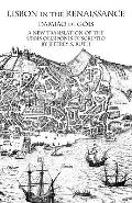 Lisbon in the Renaissance A New Translation of the Urbis Olisiponis Descriptio