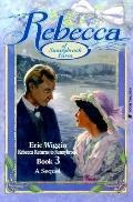 Rebecca Returns to Sunnybrook Book 3