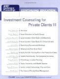 Investment Counseling for Private Clients III