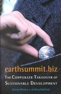 Earthsummit.Biz The Corporate Takeover of Sustainable Development