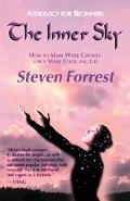 Inner Sky How to Make Wiser Choices for a More Fulfilling Life