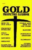Gold Prospectors Handbook