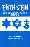 Life in a Jewish Family: Her Unfinished Autobiographical Account (Collected Works of Edith S...