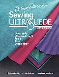 Sewing Ultrasuede: Ultrasuede, Ultrasuede Light, Caress, Ultraleather