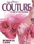Couture:art of Fine Sewing