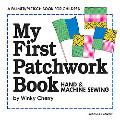 My First Patchwork Book Hand & Machine Sewing  Kit