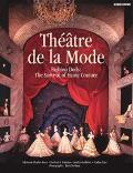 Theatre De LA Mode Fashion Dolls  The Survival of Haute Couture