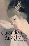 Guardian Angel and Other Stories