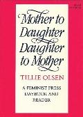 Mother to Daughter, Daughter to Mother Mothers on Mothering  A Daybook and Reader