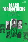 Black Foremothers Three Lives