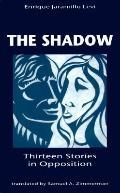 Shadow Thirteen Stories in Opposition