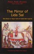 Mirror of Lida Sal Tales Based on Mayan Myths and Guatemalan Legends