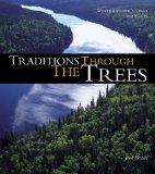 Traditions Through the Trees : Weyerhaeuser's First 100 Years