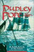 Ramage & the Rebels The Lord Ramage Novels