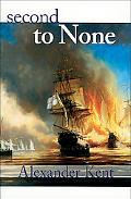 Second to None The Richard Bolitho Novels