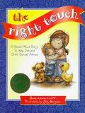 Right Touch A Read Aloud Story to Help Prevent Child Sexual Abuse