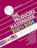 Producer's Masterguide 2007-2008 The International Production Manual For Motion Pictures, Br...