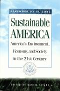 Sustainable America America's Environment in the 21st Century