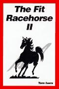 The Fit Racehorse II