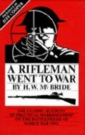 A Rifleman Went to War - Herbert W. McBride - Hardcover