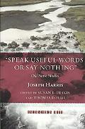 Speak Useful Words or Say Nothing: Old Norse Studies