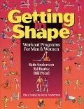 Getting in Shape Workout Programs for Men and Women