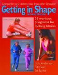Getting in Shape 32 Workout Programs for Lifelong Fitness
