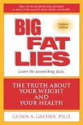 Big Fat Lies The Truth About Your Weight and Your Health