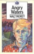 Angry Waters - Walt Morey - Paperback - REPRINT