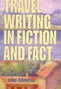 Travel Writing in Fiction and Fact
