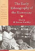 Early Ethnography of the Kumeyaay