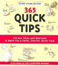 365 Quick Tips Kitchen Tricks and Shortcuts to Make You a Faster, Smarter, Better Cook